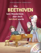 Wie Beethoven kein Wunderkind, aber doch berühmt wurde, m. Audio-CD Cover