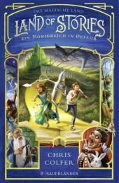Land of Stories - Ein Königreich in Gefahr
