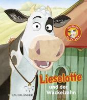 Lieselotte und der Wackelzahn