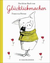 Das kleine Buch vom Glücklichmachen Cover