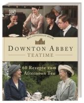 Downton Abbey Teatime - Das offizielle Buch Cover