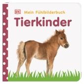 Mein Fühlbilderbuch. Tierkinder