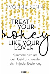 Treat Your Money Like Your Lover