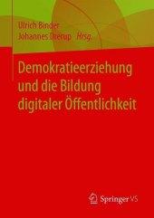 Demokratieerziehung und die Bildung digitaler Öffentlichkeit