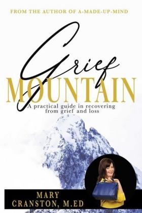 Grief Mountain