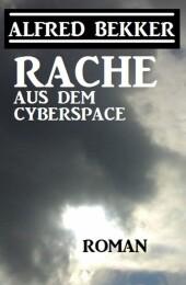 Rache aus dem Cyberspace