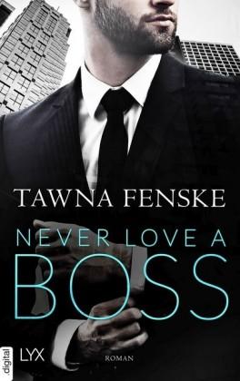 Never Love a Boss