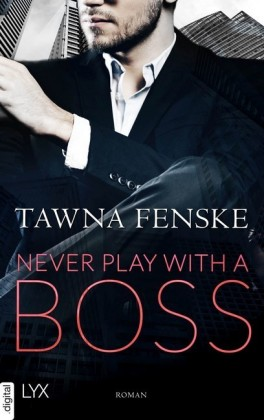 Never Play with a Boss