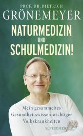 Naturmedizin und Schulmedizin! Cover