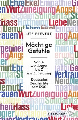 Frevert, Ute: Mächtige Gefühle