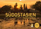 Südostasien - Faszination Erde (Wandkalender 2021 DIN A3 quer)