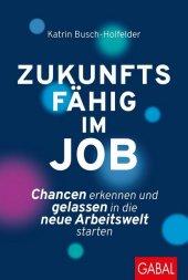 Zukunftsfähig im Job