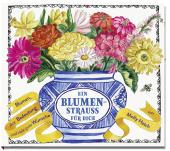 Ein Blumenstrauss für dich