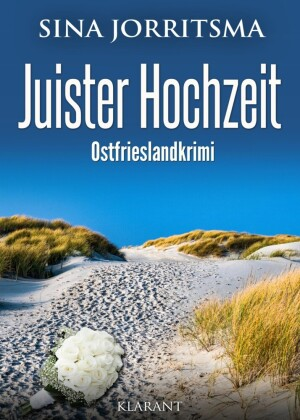 Juister Hochzeit. Ostfrieslandkrimi