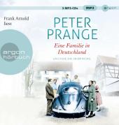 Eine Familie in Deutschland - Am Ende die Hoffnung, 3 Audio-CD, MP3