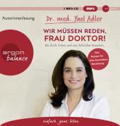 Wir müssen reden, Frau Doktor!, 1 Audio-CD, MP3