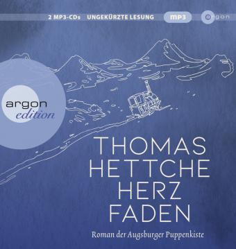 Herzfaden. Roman der Augsburger Puppenkiste, MP3-CD, 2