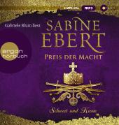 Schwert und Krone - Preis der Macht, 2 Audio-CD, MP3