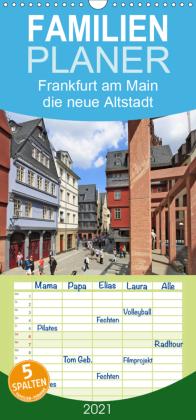Frankfurt am Main die neue Altstadt vom Taxifahrer Petrus Bodenstaff - Familienplaner hoch (Wandkalender 2021 , 21 cm x