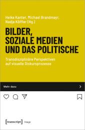 Bilder, soziale Medien und das Politische
