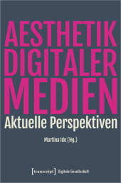 Ästhetik digitaler Medien