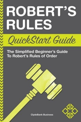 Robert's Rules QuickStart Guide