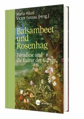 Balsambeet und Rosenhag