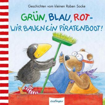 Der kleine Rabe Socke: Grün, Blau, Rot - wir bauen ein Piratenboot!