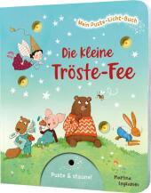 Mein Puste-Licht-Buch: Die kleine Tröste-Fee Cover