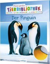 Meine große Tierbibliothek: Der Pinguin Cover