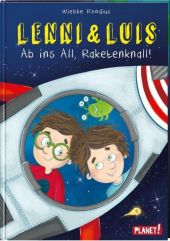 Lenni und Luis 3: Ab ins All, Raketenknall!