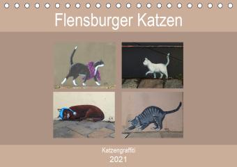 Flensburger Katzen (Tischkalender 2021 DIN A5 quer)