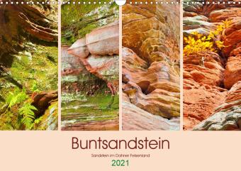 Buntsandstein - Sandstein im Dahner Felsenland (Wandkalender 2021 DIN A3 quer)