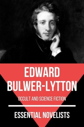 Essential Novelists - Edward Bulwer-Lytton