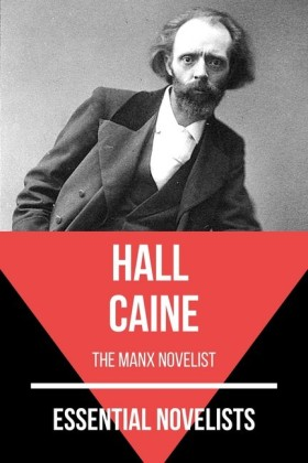 Essential Novelists - Hall Caine