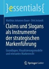 Claims und Slogans als Instrumente der strategischen Markenführung