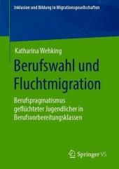 Berufswahl und Fluchtmigration