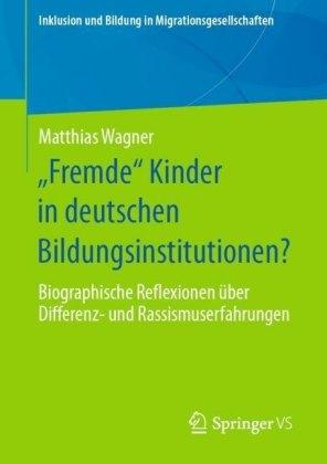 'Fremde' Kinder in deutschen Bildungsinstitutionen?