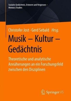 Musik - Kultur - Gedächtnis