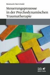 Steuerungsprozesse in der Psychodynamischen Traumatherapie