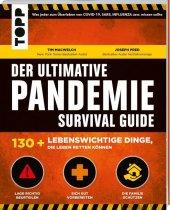 Der ultimative Pandemie Survival Guide - 130+ lebenswichtige Dinge, die Leben retten können Cover
