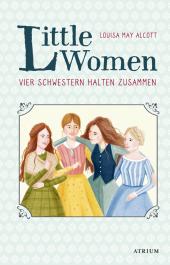 Little Women. Vier Schwestern halten zusammen Cover