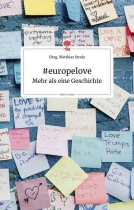 #europelove. Mehr als eine Geschichte
