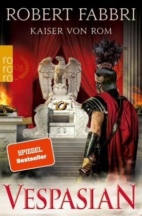 Vespasian. Kaiser von Rom