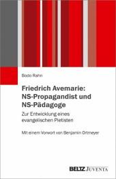 Friedrich Avemarie: NS-Propagandist und NS-Pädagoge