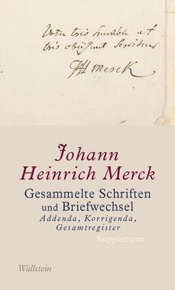 Gesammelte Schriften und Briefwechsel - Addenda, Korrigenda, Gesamtregister