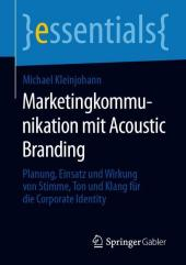 Marketingkommunikation mit Acoustic Branding