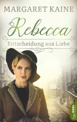 Rebecca - Entscheidung aus Liebe