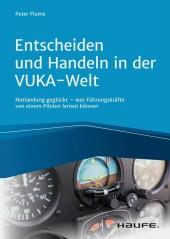 Entscheiden und Handeln in der VUKA-Welt - inkl. Arbeitshilfen online