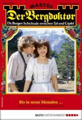 Der Bergdoktor 2029 - Heimatroman